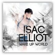 Isac Elliot: Wake Up World, cd