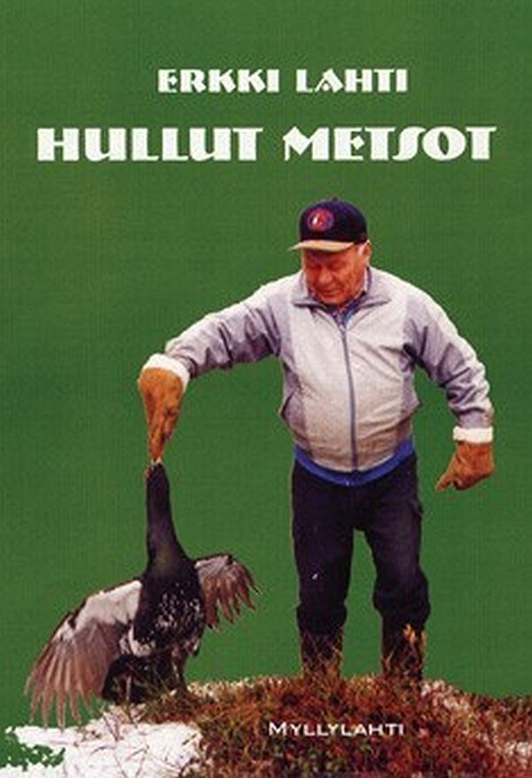 Image for Hullut metsot from Suomalainen.com