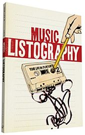Image for Music Listography: Your Life in (Play) Lists from Suomalainen.com