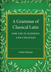 Image for Grammar of Classical Latin,A from Suomalainen.com