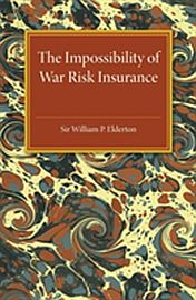 Image for Impossibility of War Risk Insurance,The from Suomalainen.com