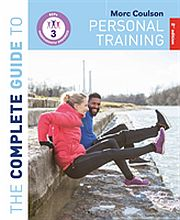 Image for Complete Guide to Personal Training: 2nd Edition,The from Suomalainen.com