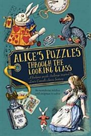 Image for Alice's Puzzles Through the Looking Glass from Suomalainen.com