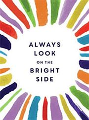 Image for Always Look on the Bright Side from Suomalainen.com