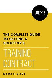 Image for Complete Guide to Getting a Solicitor's Training Contract 2017/18,The from Suomalainen.com