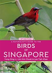 Image for Naturalist's Guide to the Birds of Singapore,A from Suomalainen.com