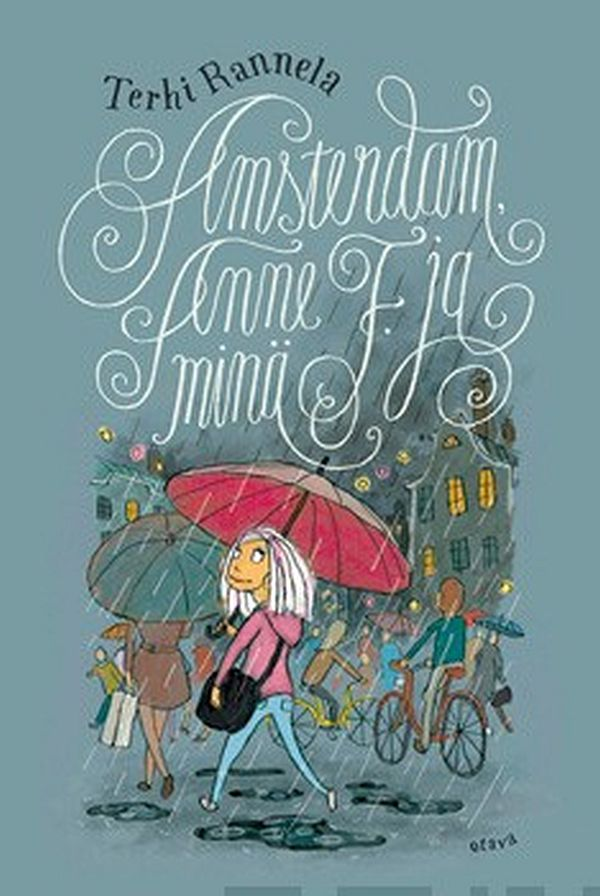 Image for Amsterdam, Anne F. ja minä from Suomalainen.com