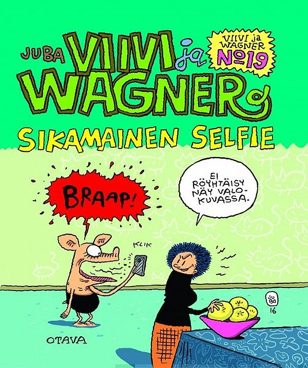 Image for Viivi ja Wagner 19 - Sikamainen selfie from Suomalainen.com