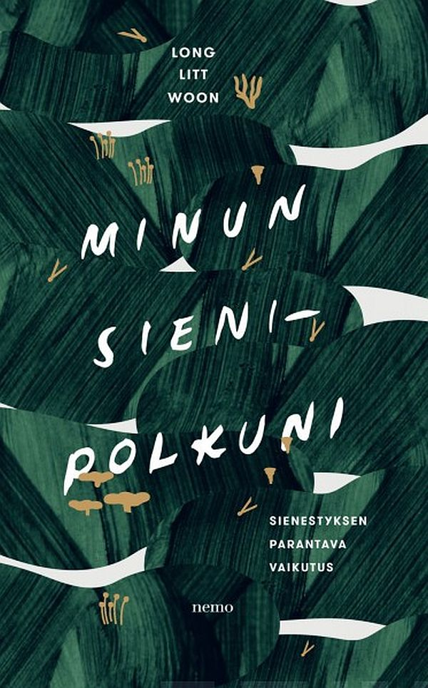 Image for Minun sienipolkuni from Suomalainen.com