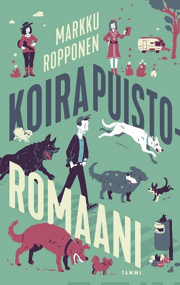 Image for Koirapuistoromaani from Suomalainen.com