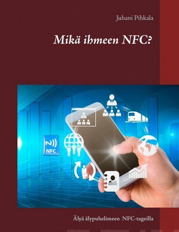 Image for Mikä ihmeen NFC? from Suomalainen.com