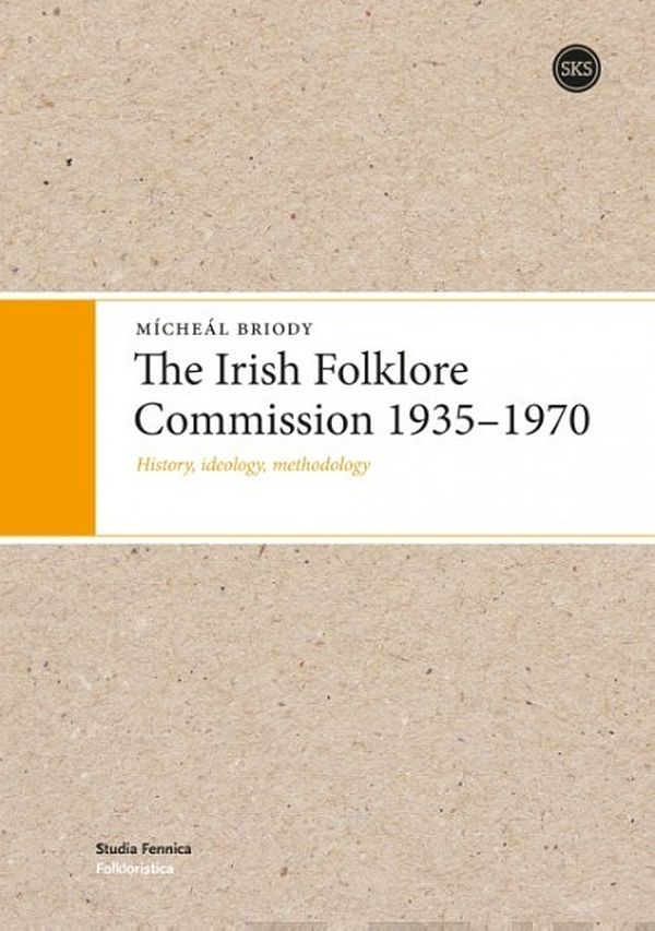 Image for Irish Folklore Commission 1935-1970,  The from Suomalainen.com
