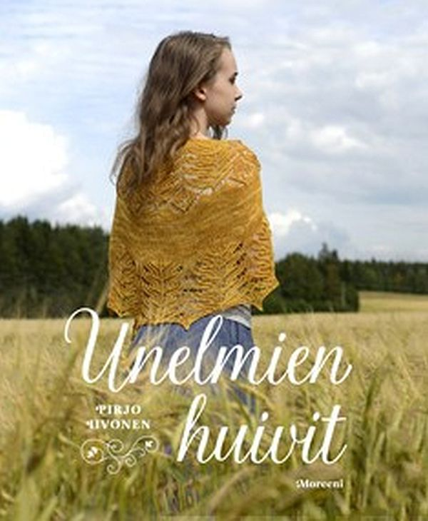 Image for Unelmien huivit from Suomalainen.com