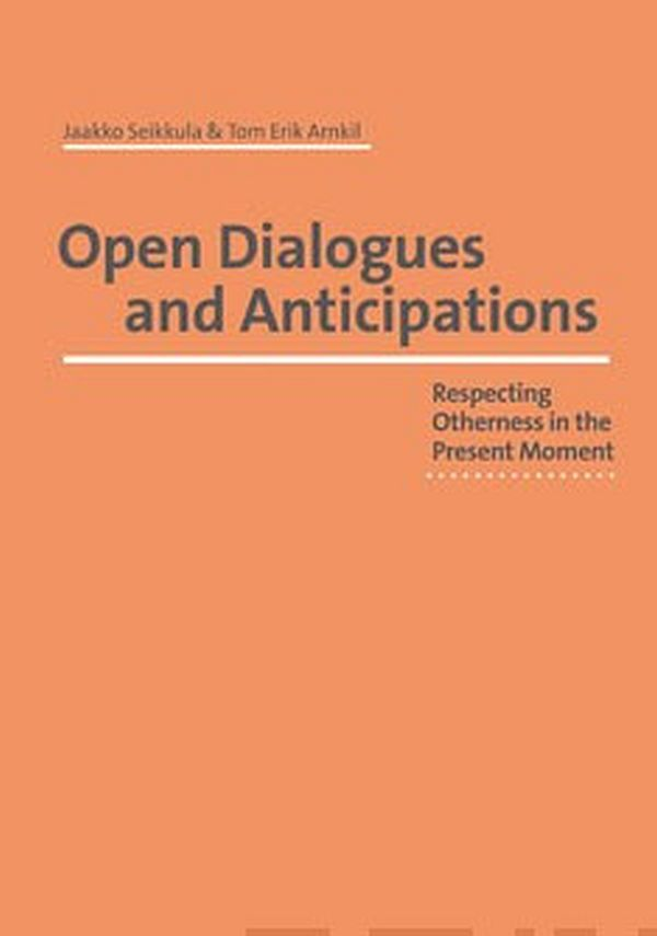 Image for Open Dialogues and Anticipations from Suomalainen.com