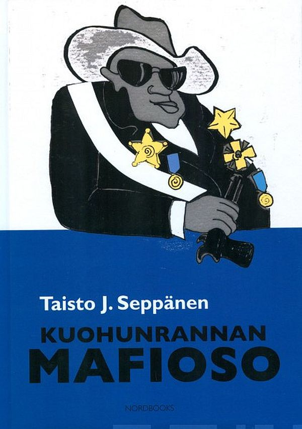 Image for Kuohunrannan mafioso from Suomalainen.com