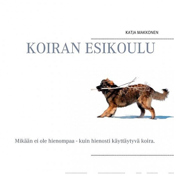 Image for Koiran esikoulu from Suomalainen.com