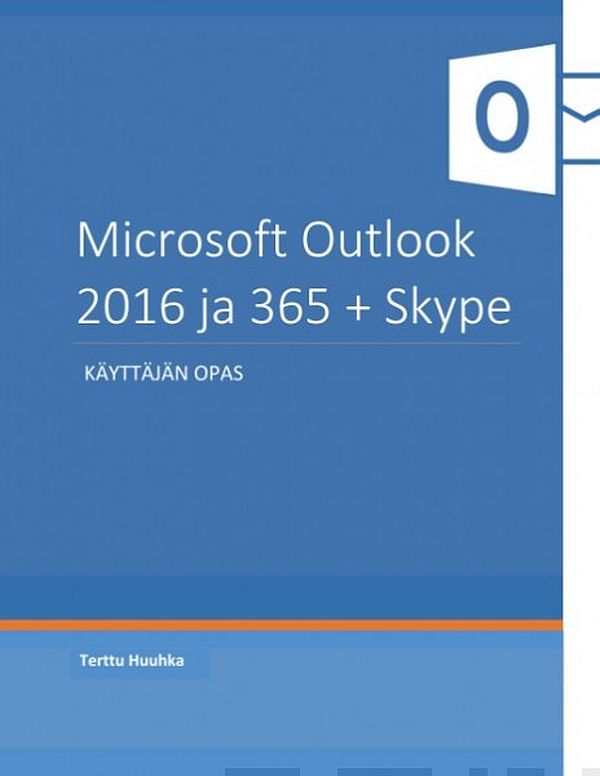 Image for Microsoft Outlook 2016 ja 365 + Skype from Suomalainen.com