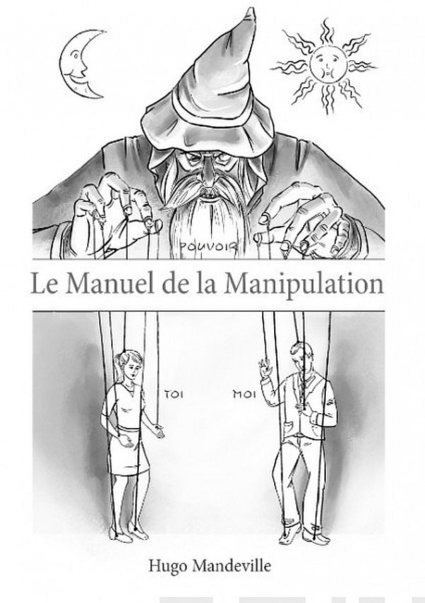 Image for Le Manuel de la Manipulation from Suomalainen.com