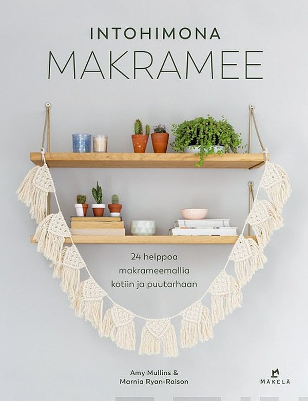Image for Intohimona makramee from Suomalainen.com