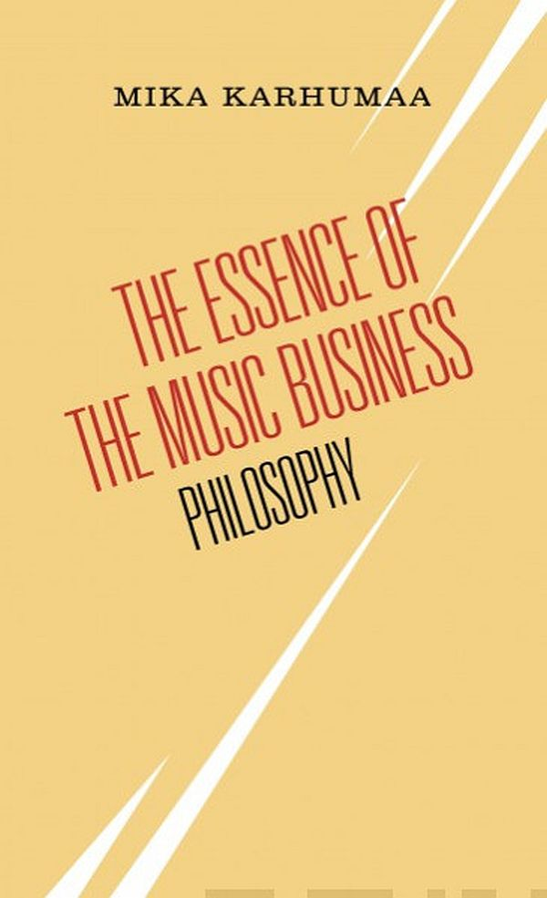 Image for Essence of the Music Business from Suomalainen.com