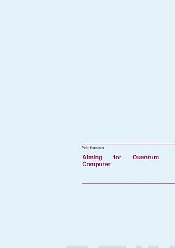 Image for Aiming for Quantum Computer from Suomalainen.com