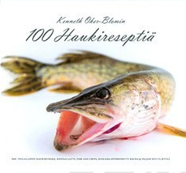 Image for Kenneth Oker-Blomin 100 haukireseptiä from Suomalainen.com